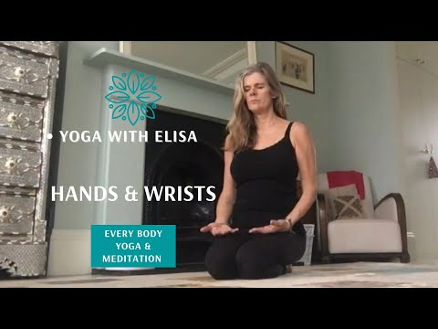 Yoga For Supple Hands & Wrists