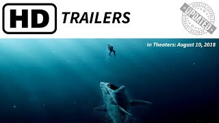 THE MEG Final Trailer | Theaters: Aug. 10, 2018 |