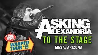 "Asking Alexandria - ""To The Stage"" (with Denis Stoff) LIVE! Vans Warped Tour 2015"