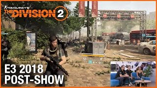 Tom Clancy's The Division 2: E3 2018 Conference Post-Show | Ubisoft [NA]