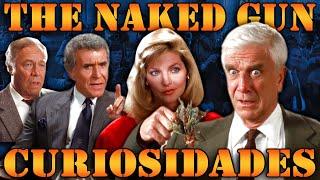 The Naked Gun (1988) - Curiosidades