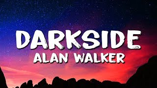 Alan Walker ‒ Darkside (Lyrics) ft. Au/Ra & Tomine Harket