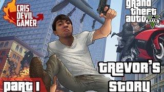 GTA V Trevor's Story part 1 - Gặp mẹ Trevor