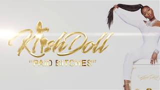 Kash Doll - Paid Bitches (Official Lyric Video)