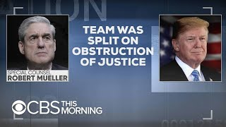 Special counsel team was split on whether Trump obstructed justice, CBS News confirms