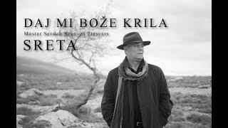 Mostar Sevdah Reunion - Mostar Sevdah Reunion presents Sreta -