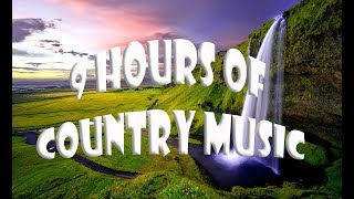 9 Hours of Best Country Music Most of Time