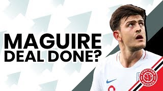 Is The Maguire Deal Done? | Paper Talk