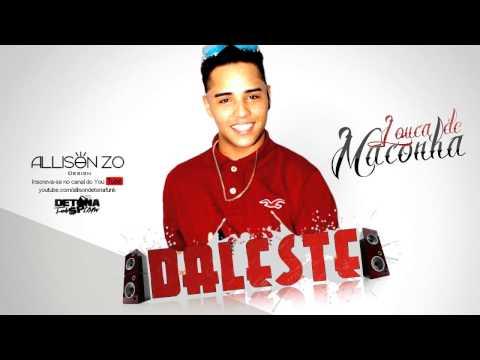 Baixar MC Daleste - Louca de Maconha (DJ Wilton) 2013