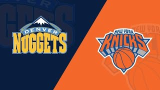 New York Knicks vs Denver Nuggets Play by Play & Reaction