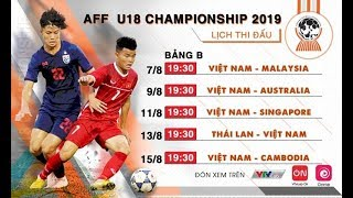 Lịch thi đấu bóng đá 13/8: Tâm Điểm U18 Việt Nam vs U18 Thái Lan Giải U18 ĐNA