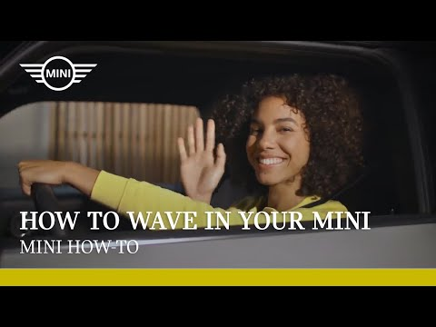 How to wave in your MINI |  MINI How-To