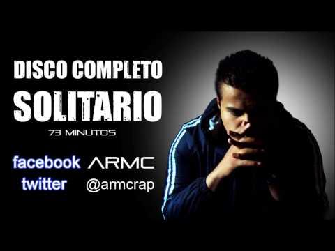 Baixar DISCO COMPLETO SOLITARIO / ARMC / 73 min / ES BUEN HIPHOP / Rap Gospel / Mexicano