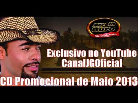 Baixar Arreio de Ouro CD Promocional de Maio 2013 COMPLETO [CanalJGOficial]