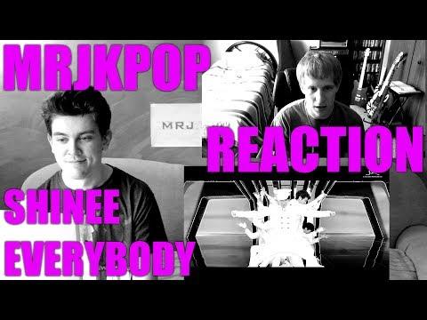 MRJKPOP REACTION: SHINee 샤이니 Everybody Music Video [FULL]