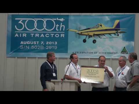3,000th Air Tractor Milestone Event - August 7, 2013
