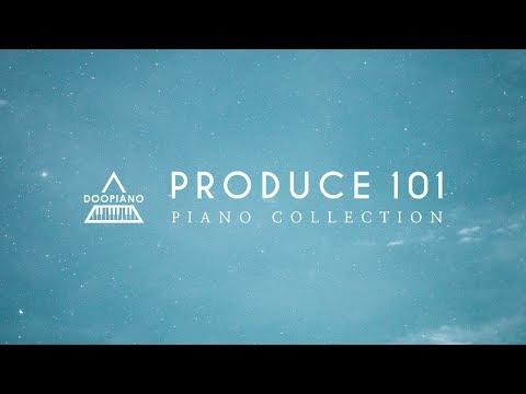 프로듀스 101 피아노 모음 | Produce 101 Piano Collection
