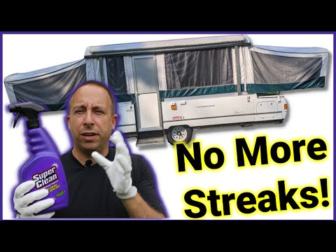 Camper Clean Highlights: Getting Rid of Black Streaks and Mold with Super Clean!