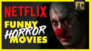Funny Horror Movies on Netflix | Best Movies on Netflix Right Now | Flick Connection