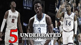 The 5 Most UNDERRATED 2018 NBA Draft Prospects