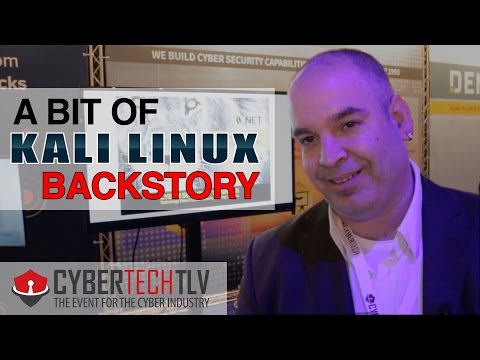 CYBERTECH 2017 ▶︎ A Bit of KALI LINUX Backstory