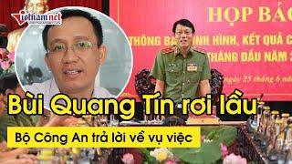 Bộ Công an trả lời về vụ việc tiến sĩ Bùi Quang Tín rơi lầu tử vong | Tin tức Vietnamnet