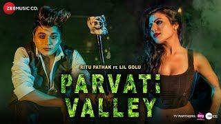 Parvati Valley – Ritu Pathak – Lil Golu