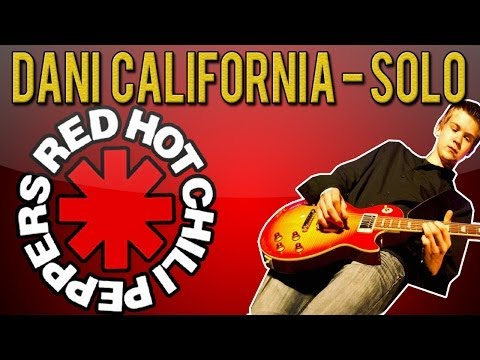 Baixar Red Hot Chili Peppers - Dani California SOLO Guitar Lesson (With Tabs)