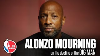 Alonzo Mourning's exclusive ESPN interview on the decline of the Big Man in the NBA