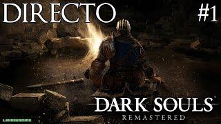 Dark Souls Remastered - Directo #1- Español - Impresiones - Primeros Pasos - Nintendo Switch