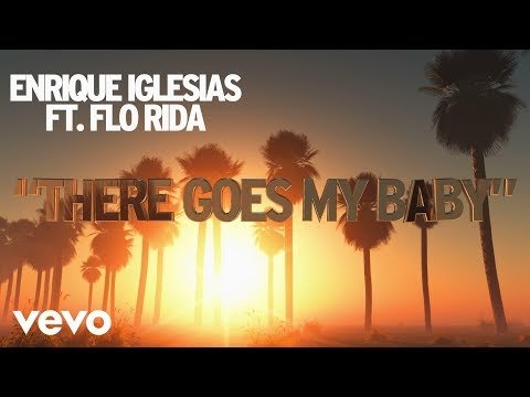 Baixar Enrique Iglesias - There Goes My Baby (Lyric Video) ft. Flo Rida