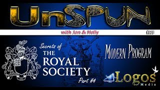 "UnSpun 123 – Secrets of the Royal Society, pt. 4: ""Modern Program"""