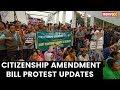 Citizenship Amendment Bill Protest Updates   NewsX