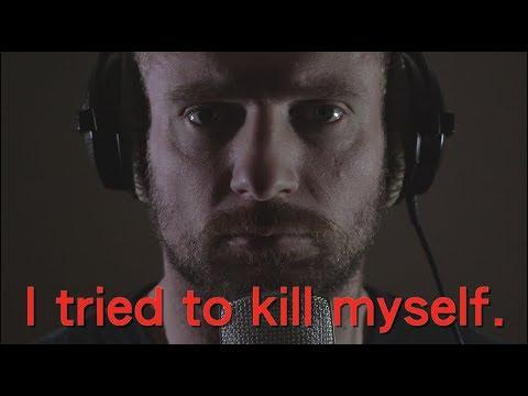 I tried to kill myself.