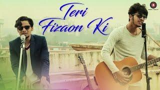 Teri Fizaon Ki – Shahan Ali