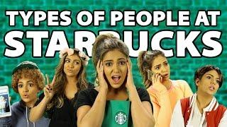 Types of People at Starbucks   Bethany Mota