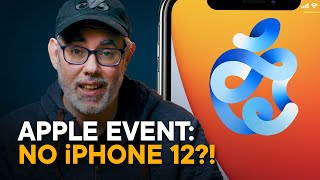 Apple Event — NO iPHONE 12?!