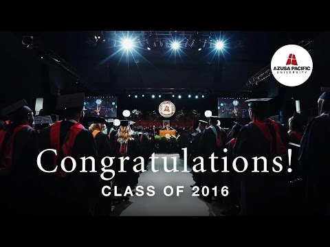 Congratulations, Class of 2016! | Azusa Pacific Winter Commencement