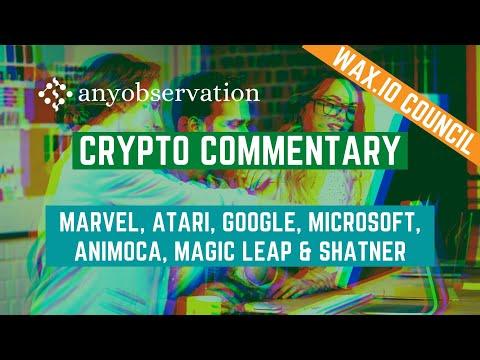 What does Marvel, Atari, Google, Microsoft, Animoca, Magic leap and william shatner have in common?