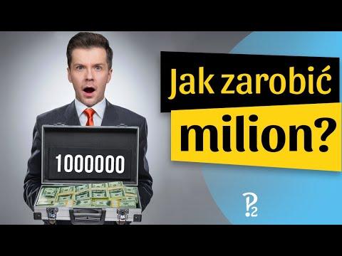 Jak zarobić pierwszy milion?