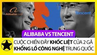 Alibaba vs Tencent - Cuộc Chiến Khốc Liệt Giữa Hai Gã Khổng Lồ Công Nghệ Trung Quốc