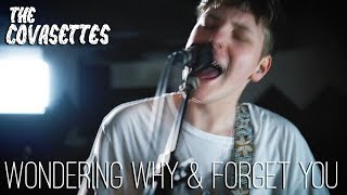 The Covasettes - Wondering Why & Forget You | Live Session @ Redwall Studios