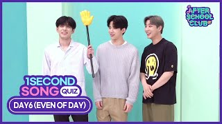 [After School Club] ASC 1 second quiz with DAY6 (Even of Day) (ASC 1초 송퀴즈 with DAY6 (Even of Day))