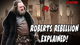 Roberts Rebellion Explained! (Part 1) Game Of Thrones Season 8