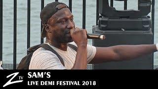 Sam's feat Demi Portion – Vrais Potes – Demi Festival 2018 – Live HD