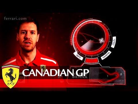 Canadian Grand Prix Preview - Scuderia Ferrari 2018