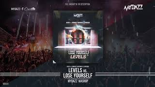 Levels vs. Lose Yourself (MYDAZZ Mashup)