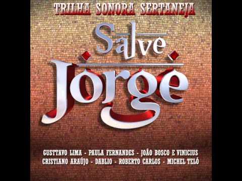 Baixar Bruno e Marrone - Eu Não Vou Aceitar - CD Salve Jorge - Trilha Sonora Sertaneja da Novela 2013