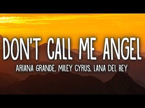 Ariana Grande - Don't Call Me Angel (Lyrics) feat. Miley Cyrus, Lana Del Rey