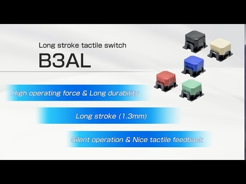 Long stroke tactile switch B3AL (English Ver)